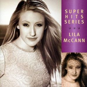 LILA MCCANN GREATEST HITS