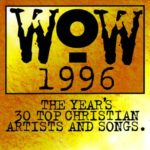 WOW GREATEST HITS 1996